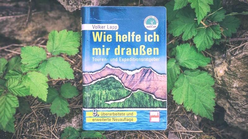 """Buchtipp: Outdoor-Ratgeber """"Wie Helfe Ich Mir Draußen"""""""