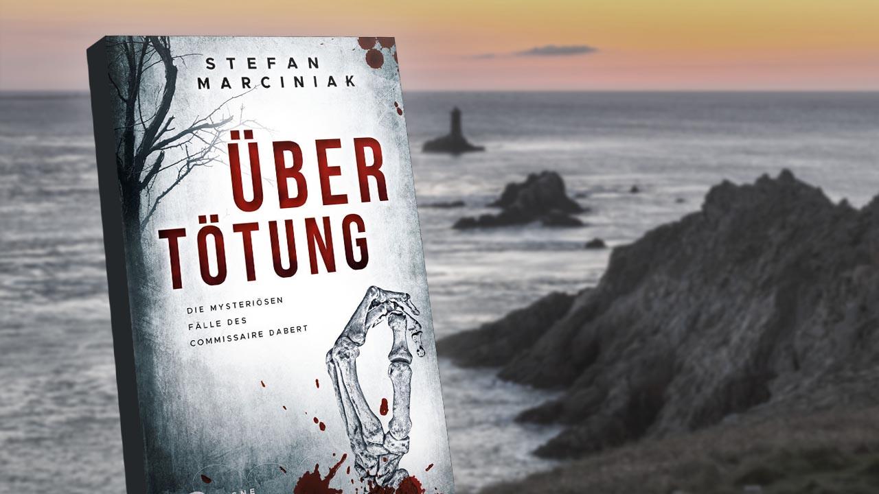 """Der hardboiled-Kommissar aus der Bretagne: """"Satisfaktion"""" und """"Übertötung"""" von Stefan Marciniak"""